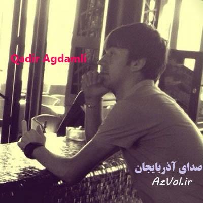 دانلود آهنگ آذری جدید Qadir Agdamli به نام Gunah